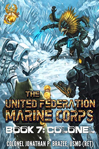 - Colonel (The United Federation Marine Corps Book 7)