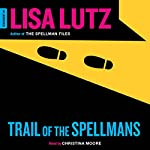 Trail of the Spellmans: Document #5 | Lisa Lutz