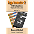 App Inventor 2: Introduction: Step-by-step Guide to easy Android app programming (Pevest Guides to App Inventor Book 1)