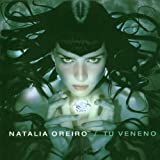 Tu Veneno - Natalia Oreiro