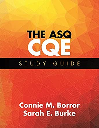 The ASQ CQE Study Guide Spi Edition - amazon.com
