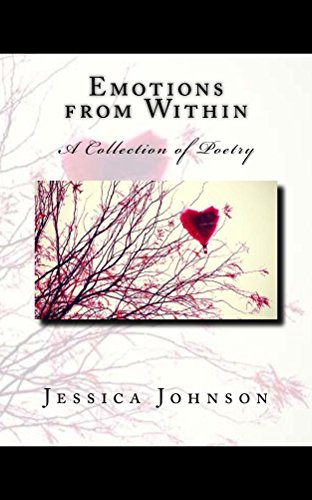 Emotions Of Love (A Collection of Poems)