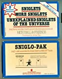 : Unexplained Sniglets of the Universe