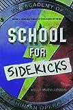 School For Sidekicks (Turtleback School & Library Binding Edition)