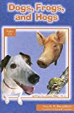 Dogs, Frogs, and Hogs, Dave Miller, 0932859887
