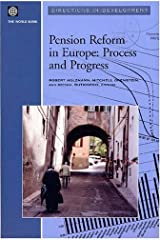 Pension Reform in Europe: Process and Progress (Directions in Development) (2003-06-17) Paperback