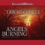 Angels Burning | Tawni O'Dell