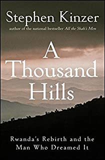 Land of a thousand hills my life in rwanda rosamond halsey carr a thousand hills rwandas rebirth and the man who dreamed it fandeluxe Image collections