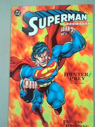 Superman/Doomsday: Hunter/Prey Book One