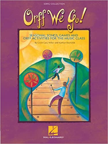 Orff We Go Games /& Orff Activities For the Music Class Seasonal Songs