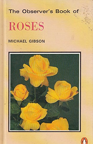 The Observer's Book of Roses