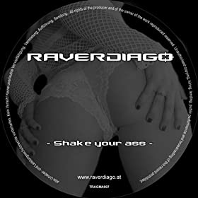 Raverdiago - Shake Your Ass