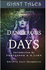 Giant Tales Dangerous Days: Tales of Climate Change & Crowns (Giant Tales 3-Minute Stories) (Volume 4) Paperback
