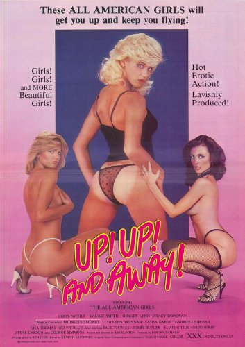 Up! Up! And Away! Movie Poster (27 x 40 Inches - 69cm x 102cm) (1984) -(Cody Nicole)(Laurie Smith)(Ginger Lynn)(Bridgette Monet)