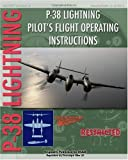 P-38 Lighting Pilot's Flight Operating Instructions, United States Army Air Force, 1935327933