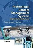 Professional Content Management Systems: Handling Digital Media Assets