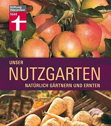 unser-nutzgarten-natrlich-grtnern-und-ernten
