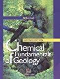 Chemical Fundamentals of Geology, Gill, Robin, 0412549301