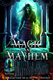 Magic and Mayhem: A Collection of 21 Fantasy Novels