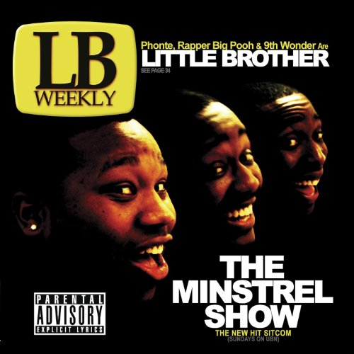 Welcome to the Minstrel Show (feat. Yahzarah) [Explicit] (Little Brother Welcome To The Minstrel Show)