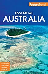 Ready to experience Australia? The experts at Fodor's are here to help. Fodor's Essential Australia travel guide is packed with customizable itineraries with top recommendations, detailed maps of Australia, and exclusive tips ...