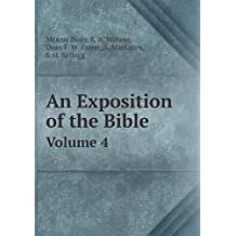 An Exposition of the Bible Volume 4