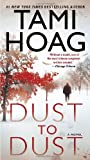 Dust to Dust, Tami Hoag, 0345547381