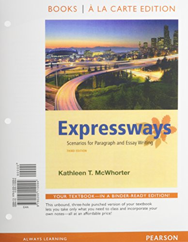 Expressways: Scenarios for Paragraph and Essay Writing, Books a la Carte Plus MyWritingLab with Pearson eText -- Access Card Package (3rd Edition)
