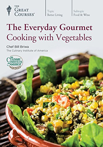 (The Everyday Gourmet: Cooking with Vegetables)