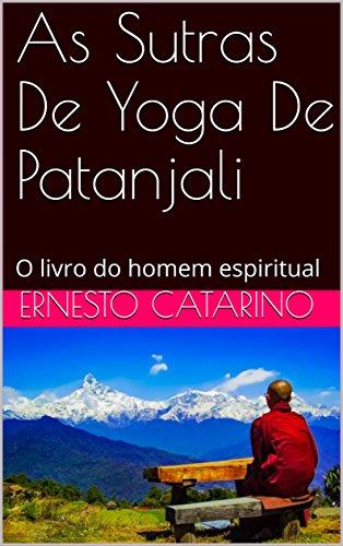 Amazon.com: As Sutras De Yoga De Patanjali : O livro do ...