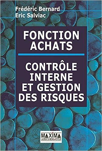 Read Online Fonction Achats : Contrôle interne et gestion des risques pdf, epub
