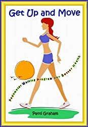 Get Up and Move:  Pedometer Walking Program for Better Health