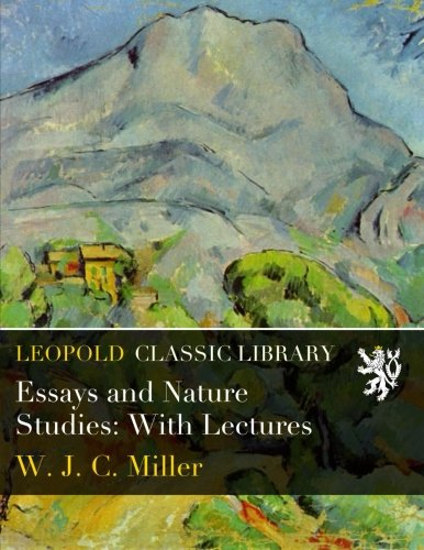 Essays and Nature Studies: With Lectures PDF