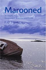 Marooned: An Inquiry into Government Business and Ethics Paperback