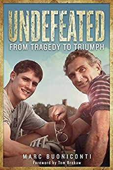 Undefeated: From Tragedy to Triumph by [Buoniconti, Marc]