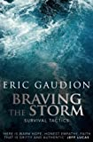 Braving the Storm, Eric Gaudion, 1850787395