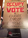 img - for State of Black America 2012: Occupy the Vote to Educate, Employ & Empower book / textbook / text book