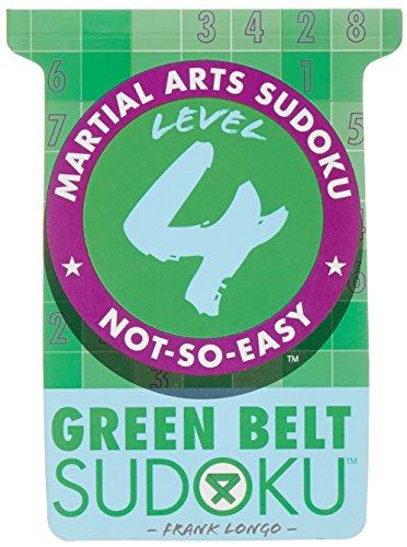 Martial Arts Sudoku® Level 4: Green Belt Sudoku® (Martial Arts Puzzles Series) ()