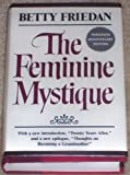 The Feminine Mystique, Friedan, Betty, 0393017753