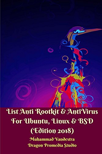 List Anti Rootkit & AntiVirus for Ubuntu, Linux & BSD (Edition 2018)