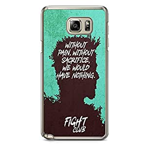 Loud Universe Fight Club Quote Without Pain Sacrifice SamsungNote 5 Case with Transparent Edges Fight Club Phone Case