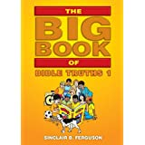 Big Book of Bible Truths 1 [Paperback] [2008] (Author) Sinclair B. Ferguson