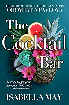 The Cocktail Bar by [May, Isabella]