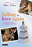 img - for Falling in Love Again: Romantic Comedy in Contemporary Cinema book / textbook / text book