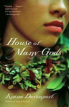 House of Many Gods: A Novel by [Davenport, Kiana]