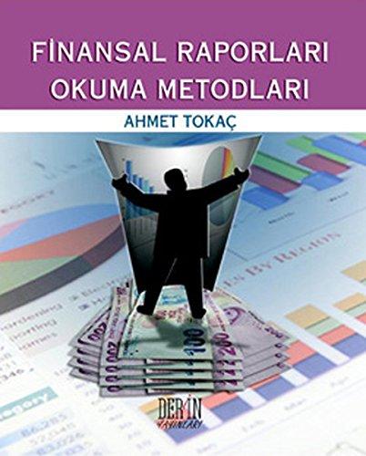 Finansal Raporlari Okuma Metodlari Ahmet Tokac
