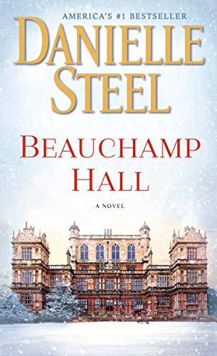 Beauchamp Hall Novel Danielle Steel ebook