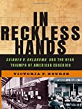 In Reckless Hands, Victoria F. Nourse, 0393065294
