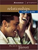 Relationships, Leslie Parrott and Les Parrott, 031022473X