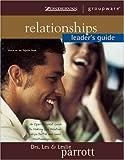 Relationships, Leslie Parrott and Les Parrott, 031022473X